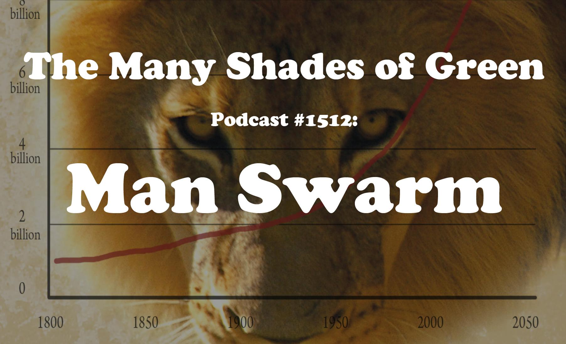#1512: Man Swarm