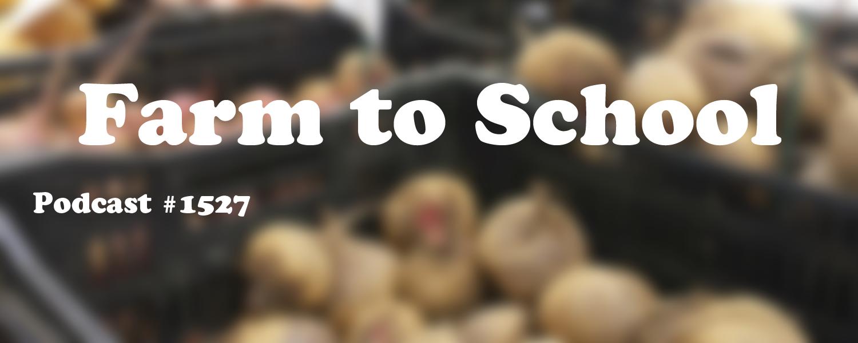 #1527: Farm to School