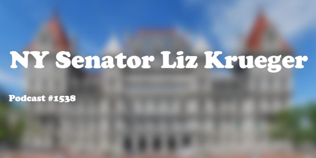#1538: NY Senator Liz Krueger