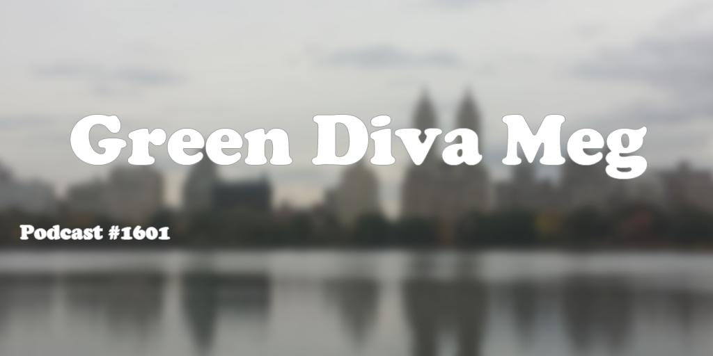 1601: Green Diva Meg