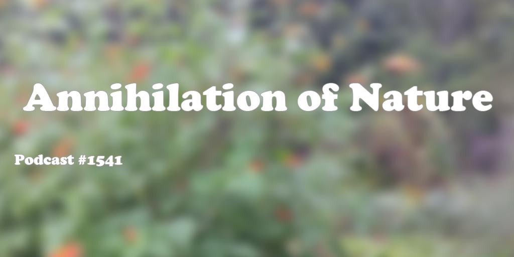 #1541: Annihilation of Nature